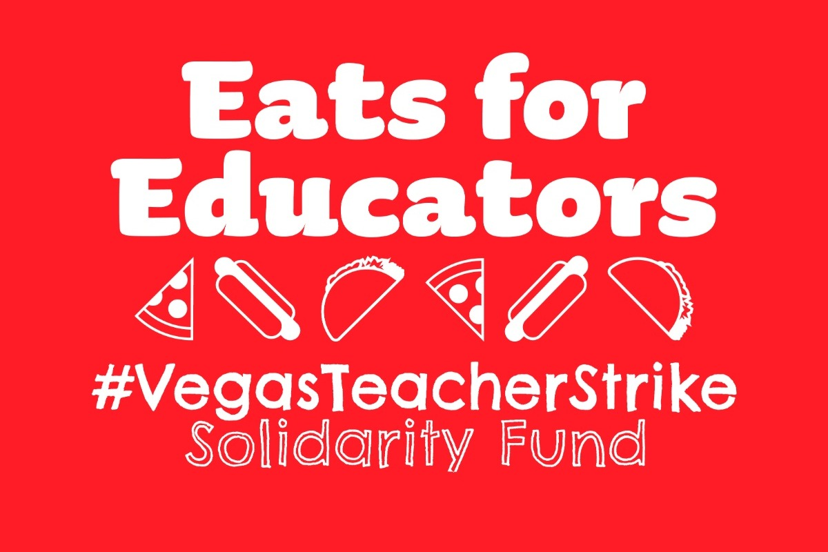 Eats for Educators #VegasTeachersStrike Solidarity Fund in white on red background with icons of food -- pizza, tacos, hot dogs