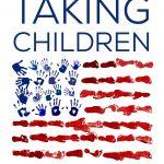 Cover of TAKING CHILDREN: A Story of American Terror (Duke University Press).A