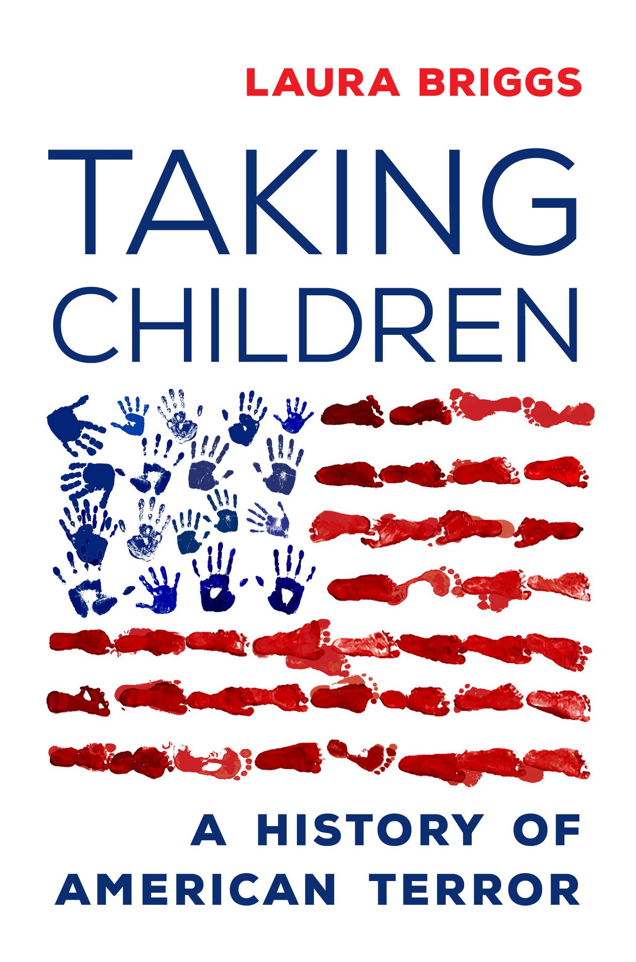 Cover of TAKING CHILDREN: A Story of American Terror (Duke University Press).A